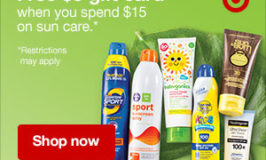 Spend $15 on sun care products, get $5 gift card.
