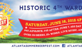 The 2018 Atlanta Summer Beer Fest at Historic 4th Ward Park– Saturday, June 16, 2018 from 4-8pm.